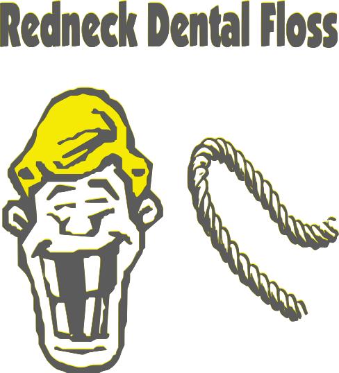 Redneck Dental Floss