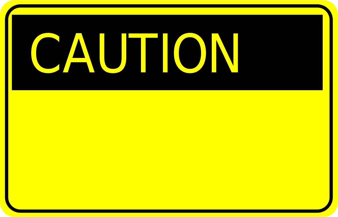 caution sign - /signs_...